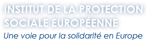 Institut de la protection sociale europeenne